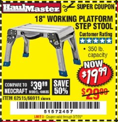 "Harbor Freight Coupon 18"" WORKING PLATFORM STEP STOOL Lot No. 62515/66911 Expired: 3/7/20 - $19.99"