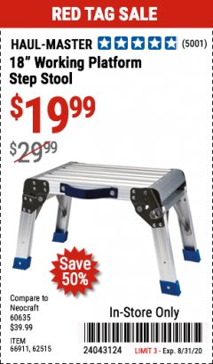 "Harbor Freight Coupon 18"" WORKING PLATFORM STEP STOOL Lot No. 62515/66911 Expired: 8/31/20 - $19.99"