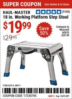 "Harbor Freight Coupon 18"" WORKING PLATFORM STEP STOOL Lot No. 62515/66911 Expired: 10/31/20 - $19.99"