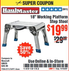 "Harbor Freight Coupon 18"" WORKING PLATFORM STEP STOOL Lot No. 62515/66911 Expired: 11/15/20 - $19.99"