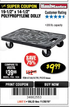 "Harbor Freight Coupon 19-1/2"" X 14-1/2"" POLYPROPYLENE DOLLY Lot No. 61164/61781/95353 Expired: 11/30/18 - $9.99"