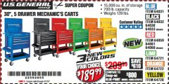 "Harbor Freight Coupon 30"", 5 DRAWER MECHANIC'S CARTS (ALL COLORS) Lot No. 64031/64030/64032/64033/64061/64060/64059/64721/64722/64720 Expired: 4/1/19 - $189.99"
