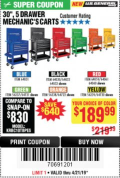 "Harbor Freight Coupon 30"", 5 DRAWER MECHANIC'S CARTS (ALL COLORS) Lot No. 64031/64030/64032/64033/64061/64060/64059/64721/64722/64720 Expired: 4/21/19 - $189.99"