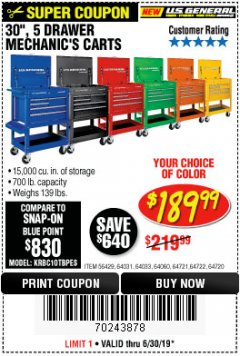 "Harbor Freight Coupon 30"", 5 DRAWER MECHANIC'S CARTS (ALL COLORS) Lot No. 64031/64030/64032/64033/64061/64060/64059/64721/64722/64720 Valid Thru: 6/30/19 - $189.99"