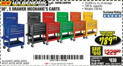 "Harbor Freight Coupon 30"", 5 DRAWER MECHANIC'S CARTS (ALL COLORS) Lot No. 64031/64030/64032/64033/64061/64060/64059/64721/64722/64720/56429 Valid Thru: 11/26/19 - $189.99"