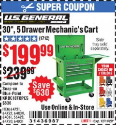 "Harbor Freight Coupon 30"", 5 DRAWER MECHANIC'S CARTS (ALL COLORS) Lot No. 64031/64030/64032/64033/64061/64060/64059/64721/64722/64720/56429 Valid Thru: 12/11/20 - $199.99"