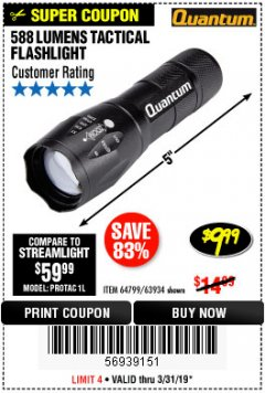Harbor Freight Coupon QUANTUM 588 LUMENS TACTICAL FLASHLIGHT Lot No. 64799/63934 Expired: 3/31/19 - $9.99