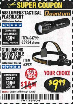 Harbor Freight Coupon QUANTUM 588 LUMENS TACTICAL FLASHLIGHT Lot No. 64799/63934 Expired: 4/30/19 - $9.99