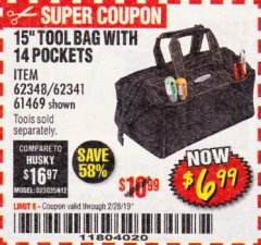 "Harbor Freight Coupon VOYAGER 15"" WIDE MOUTH TOOL BAG Lot No. 62348/62341/61469 Expired: 2/28/19 - $6.99"