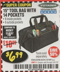 "Harbor Freight Coupon VOYAGER 15"" WIDE MOUTH TOOL BAG Lot No. 62348/62341/61469 Expired: 3/31/19 - $6.99"