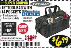 "Harbor Freight Coupon VOYAGER 15"" WIDE MOUTH TOOL BAG Lot No. 62348/62341/61469 Expired: 4/30/19 - $6.99"