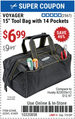 "Harbor Freight Coupon VOYAGER 15"" WIDE MOUTH TOOL BAG Lot No. 62348/62341/61469 EXPIRES: 7/5/20 - $6.99"