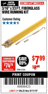 "Harbor Freight Coupon CEN-TECH 3/16""X33FT. FIBERGLASS WIRE RUNNING KIT Lot No. 65326 Expired: 8/11/19 - $7.99"