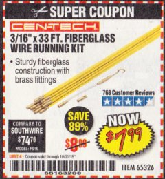 "Harbor Freight Coupon CEN-TECH 3/16""X33FT. FIBERGLASS WIRE RUNNING KIT Lot No. 65326 Expired: 10/31/19 - $7.99"