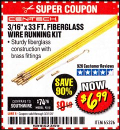 "Harbor Freight Coupon CEN-TECH 3/16""X33FT. FIBERGLASS WIRE RUNNING KIT Lot No. 65326 Expired: 3/31/20 - $6.99"