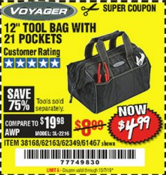 "Harbor Freight Coupon VOYAGER 12"" WIDE MOUTH TOOL BAG Lot No. 38168/62163/62349/61467 Expired: 10/1/19 - $4.99"