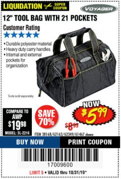 "Harbor Freight Coupon VOYAGER 12"" WIDE MOUTH TOOL BAG Lot No. 38168/62163/62349/61467 Expired: 10/31/19 - $5.99"