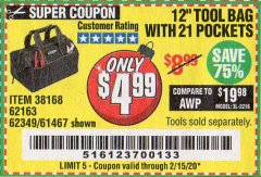 "Harbor Freight Coupon VOYAGER 12"" WIDE MOUTH TOOL BAG Lot No. 38168/62163/62349/61467 Expired: 2/15/20 - $4.99"