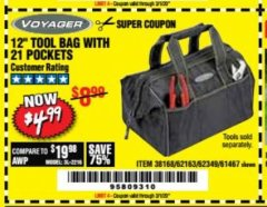 "Harbor Freight Coupon VOYAGER 12"" WIDE MOUTH TOOL BAG Lot No. 38168/62163/62349/61467 Expired: 3/1/20 - $4.99"