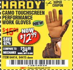 Harbor Freight Coupon HARDY CAMO TOUCHSCREEN PERFORMANCE WORK GLOVES Lot No. 64415/64414 Valid Thru: 5/1/19 - $12.99