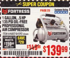 Harbor Freight Coupon FORTRESS 1 GALLON, .5HP, 135 PSI OIL FREE PORTABLE AIR COMPRESSOR Lot No. 64592/64687 Expired: 12/31/18 - $139.99