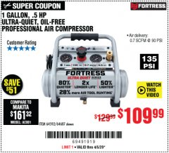 Harbor Freight Coupon FORTRESS 1 GALLON, .5HP, 135 PSI OIL FREE PORTABLE AIR COMPRESSOR Lot No. 64592/64687 EXPIRES: 6/30/20 - $109.99