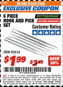 Harbor Freight ITC Coupon 6 PIECE HOOK AND PICK SET Lot No. 93514 Expired: 11/30/18 - $1.99