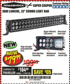 "Harbor Freight Coupon ROADSHOCK 22"" SPOT/FLOOD COMBO 3800 LUMENS Lot No. 64320 Expired: 10/21/19 - $79.99"