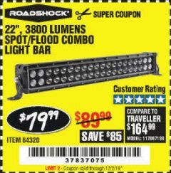 "Harbor Freight Coupon ROADSHOCK 22"" SPOT/FLOOD COMBO 3800 LUMENS Lot No. 64320 Expired: 12/2/19 - $79.99"