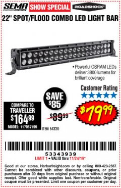 "Harbor Freight Coupon ROADSHOCK 22"" SPOT/FLOOD COMBO 3800 LUMENS Lot No. 64320 Expired: 11/24/19 - $79.99"