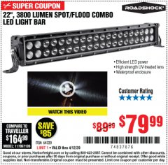 "Harbor Freight Coupon ROADSHOCK 22"" SPOT/FLOOD COMBO 3800 LUMENS Lot No. 64320 Expired: 6/30/20 - $79.99"