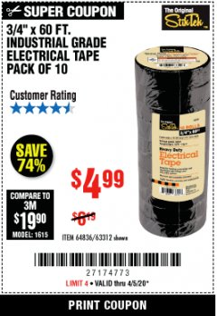"Harbor Freight Coupon 3/4"" x 60 FT. INDUSTRIAL GRADE ELECTRICAL TAPE - 10 ROLLS Lot No. 6047/69587/61983/61984 EXPIRES: 6/30/20 - $4.99"