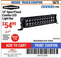 "Harbor Freight ITC Coupon ROADSHOCK 14"" SPOT/FLOOD COMBO 3000 LUMENS Lot No. 64321 Valid: 5/14/20 - 6/30/20 - $54.99"