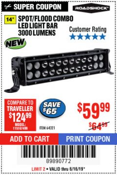 "Harbor Freight Coupon 14"" SPOT/FLOOD COMBO 3000 LUMENS Lot No. 64321 Expired: 6/16/19 - $59.99"