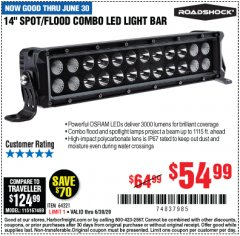 "Harbor Freight Coupon ROADSHOCK 14"" SPOT/FLOOD COMBO 3000 LUMENS Lot No. 64321 Valid Thru: 6/30/20 - $54.99"