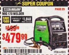 Harbor Freight Coupon TITANIUM MIG 170 WELDER Lot No. 64805 Expired: 12/31/18 - $479.99