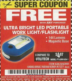Harbor Freight Free Coupon ULTRA BRIGHT LED PORTABLE WORK LIGHT / FLASHLIGHT Lot No. 60566/63601/63991/64005/63878/69567 EXPIRES: 6/4/19 - FWP