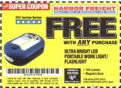 Harbor Freight FREE Coupon ULTRA BRIGHT LED PORTABLE WORK LIGHT / FLASHLIGHT Lot No. 60566/63601/63991/64005/63878/69567 Expired: 3/31/19 - FWP