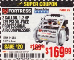 Harbor Freight Coupon FORTRESS 2 GALLON, 1.2 HP, 135 PSI ULTRA-QUIET, OIL-FREE PROFESSIONAL AIR COMPRESSOR Lot No. 64688/64596 Expired: 12/31/18 - $169.99