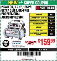 Harbor Freight Coupon FORTRESS 2 GALLON, 1.2 HP, 135 PSI ULTRA-QUIET, OIL-FREE PROFESSIONAL AIR COMPRESSOR Lot No. 64688/64596 Expired: 1/27/19 - $159.99