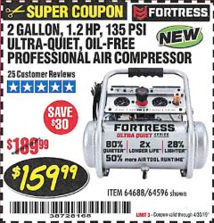 Harbor Freight Coupon FORTRESS 2 GALLON, 1.2 HP, 135 PSI ULTRA-QUIET, OIL-FREE PROFESSIONAL AIR COMPRESSOR Lot No. 64688/64596 Expired: 4/30/19 - $159.99