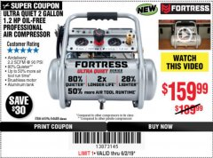 Harbor Freight Coupon FORTRESS 2 GALLON, 1.2 HP, 135 PSI ULTRA-QUIET, OIL-FREE PROFESSIONAL AIR COMPRESSOR Lot No. 64688/64596 Expired: 6/2/19 - $159.99