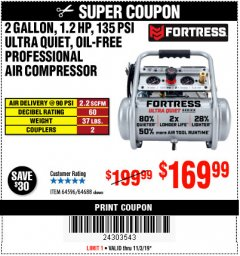 Harbor Freight Coupon FORTRESS 2 GALLON, 1.2 HP, 135 PSI ULTRA-QUIET, OIL-FREE PROFESSIONAL AIR COMPRESSOR Lot No. 64688/64596 Expired: 11/3/19 - $169.99