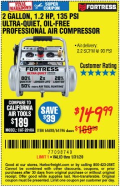 Harbor Freight Coupon FORTRESS 2 GALLON, 1.2 HP, 135 PSI ULTRA-QUIET, OIL-FREE PROFESSIONAL AIR COMPRESSOR Lot No. 64688/64596 Expired: 1/31/20 - $149.99