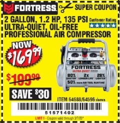 Harbor Freight Coupon FORTRESS 2 GALLON, 1.2 HP, 135 PSI ULTRA-QUIET, OIL-FREE PROFESSIONAL AIR COMPRESSOR Lot No. 64688/64596 Expired: 3/7/20 - $169.99
