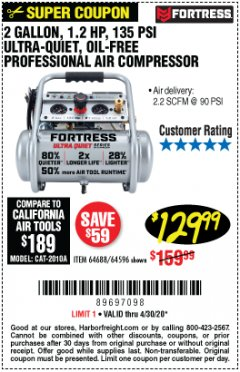 Harbor Freight Coupon FORTRESS 2 GALLON, 1.2 HP, 135 PSI ULTRA-QUIET, OIL-FREE PROFESSIONAL AIR COMPRESSOR Lot No. 64688/64596 Valid Thru: 4/30/20 - $129.99