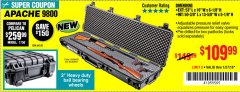 "Harbor Freight Coupon APACHE 9800 WEATHERPROOF 13-1/2"" X 50-1/2"" CASE - LONG Lot No. 64520 Expired: 1/27/19 - $109.99"