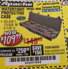 "Harbor Freight Coupon APACHE 9800 WEATHERPROOF 13-1/2"" X 50-1/2"" CASE - LONG Lot No. 64520 Expired: 6/19/19 - $109.99"