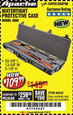 "Harbor Freight Coupon APACHE 9800 WEATHERPROOF 13-1/2"" X 50-1/2"" CASE - LONG Lot No. 64520 Expired: 7/19/19 - $109.99"