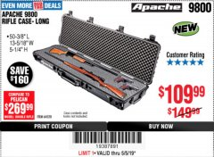 "Harbor Freight Coupon APACHE 9800 WEATHERPROOF 13-1/2"" X 50-1/2"" CASE - LONG Lot No. 64520 Expired: 5/5/19 - $109.99"